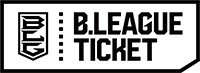 B.LEAGUE TICKET (Bリーグチケット)